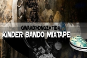 KINDER BANDO MIXTAPE MIXED BY RASTINE