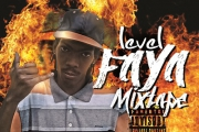 Level Faya Mixtape